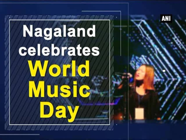 Nagaland celebrates World Music Day