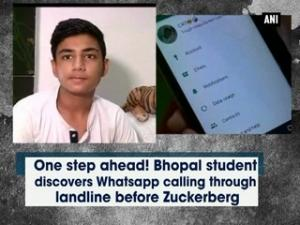 One step ahead! Bhopal student discovers Whatsapp calling through landline before Zuckerberg