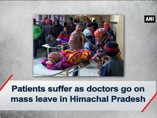 Patients face brunt as doctors go on mass leave in Himachal Pradesh