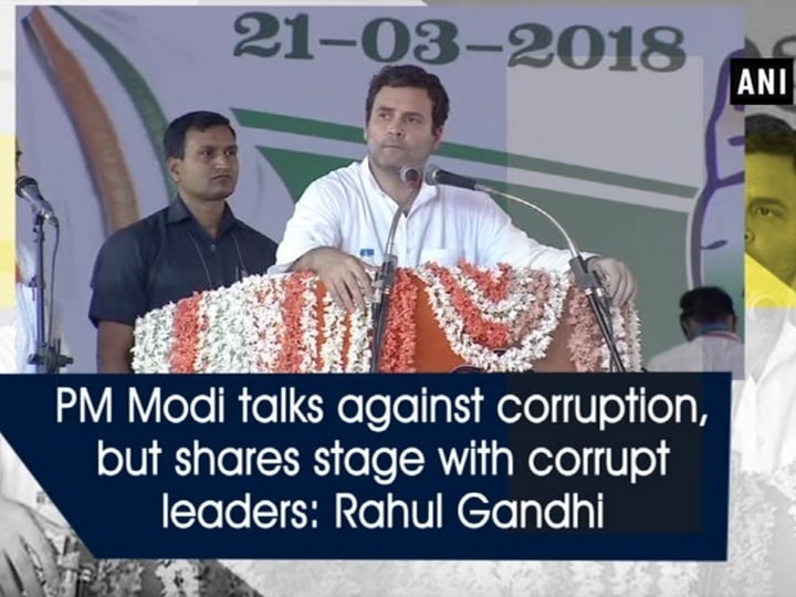 PM Modi talks against corruption, but shares stage with corrupt leaders: Rahul Gandhi