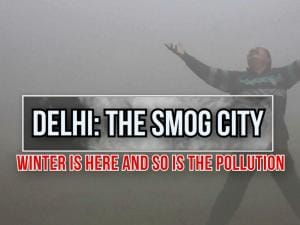 Pollution zooms in Delhi, smog capital of the world