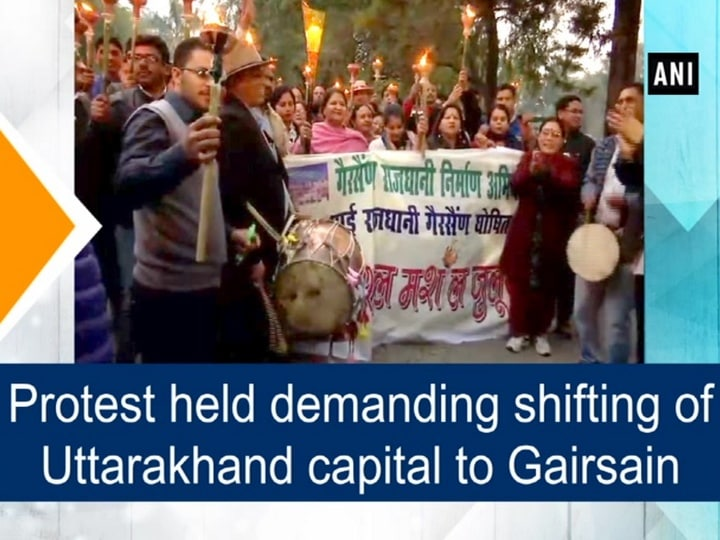Protest held demanding shifting of Uttarakhand capital to Gairsain