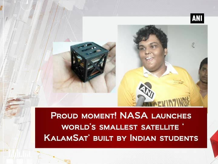 Proud moment! NASA launches world's smallest satellite 'KalamSat' built by Indian students