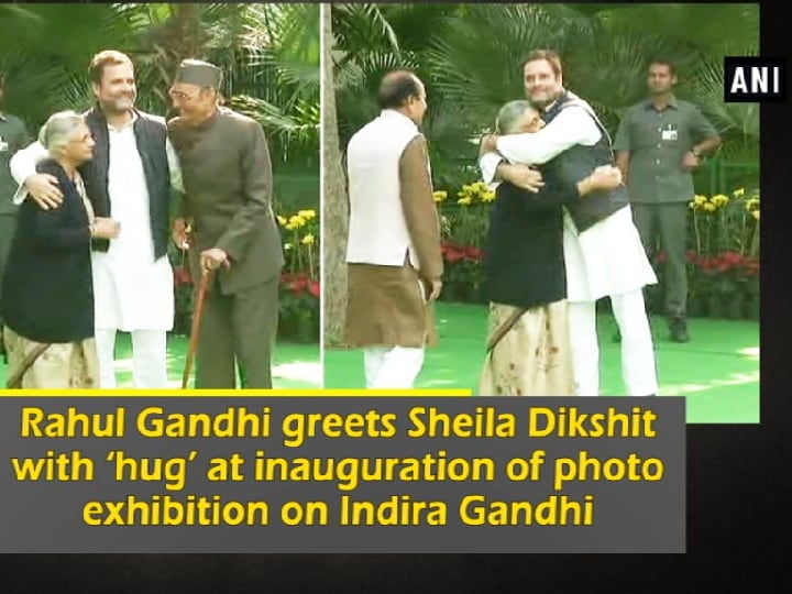 Rahul Gandhi greets Sheila Dikshit with 'hug' at inauguration of photo exhibition on Indira Gandhi