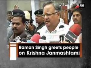 Raman Singh greets people on Krishna Janmashtami