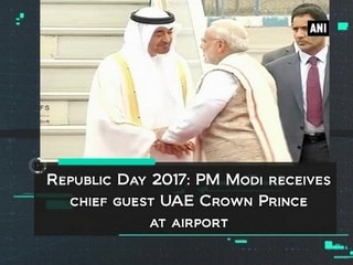 Republic Day 2017: PM Modi receives chief guest UAE Crown Prince at airport