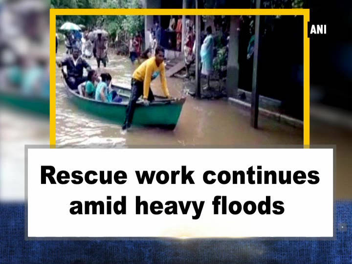 Rescue work continues amid heavy floods