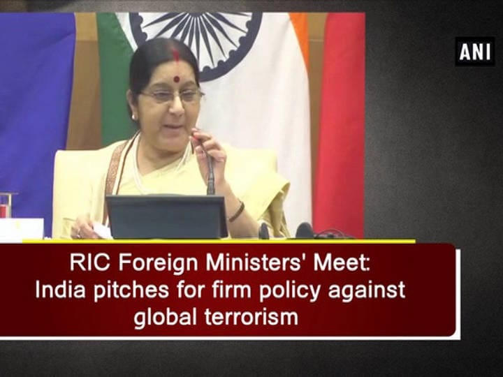 RIC Foreign Ministers' Meet: India pitches for firm policy against global terrorism