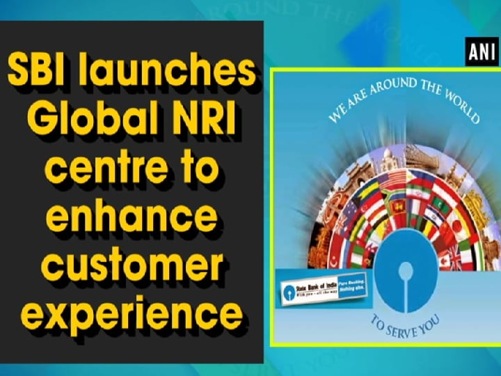 SBI launches Global NRI centre to enhance customer experience