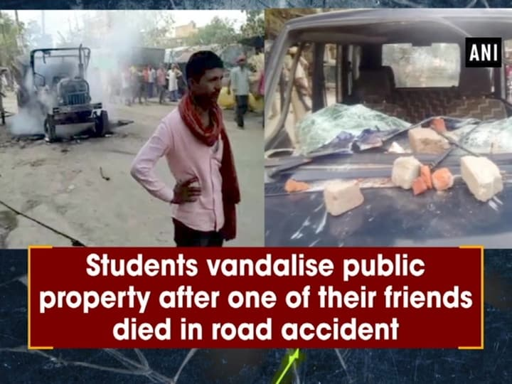 Students vandalise public property after one of their friends died in road accident