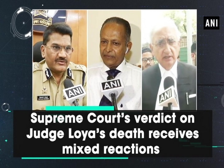 Supreme Court's verdict on Judge Loya's death receives mixed reactions