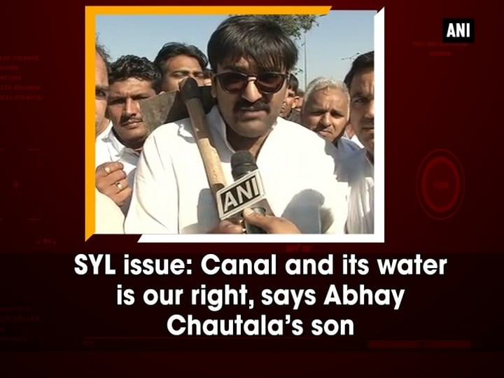 SYL issue: Canal and its water is our right, says Abhay Chautala's son