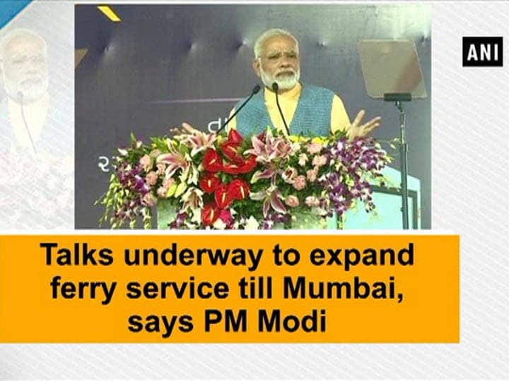 Talks underway to expand ferry service till Mumbai, says PM Modi