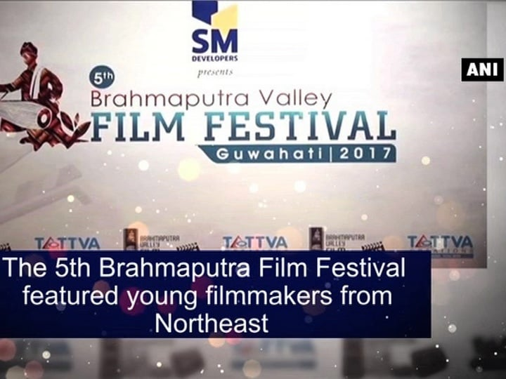 The 5th Brahmaputra Film Festival featured young filmmakers from Northeast