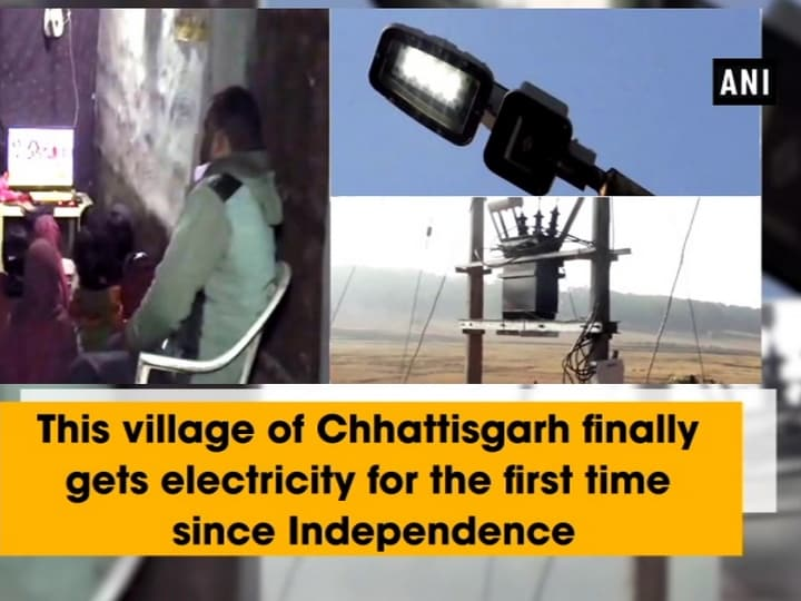This village of Chhattisgarh finally gets electricity for the first time since Independence