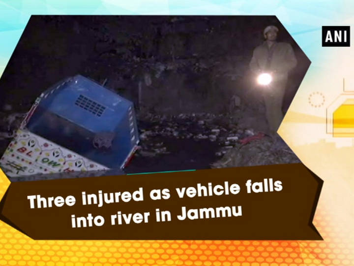 Three injured as vehicle falls into river in Jammu