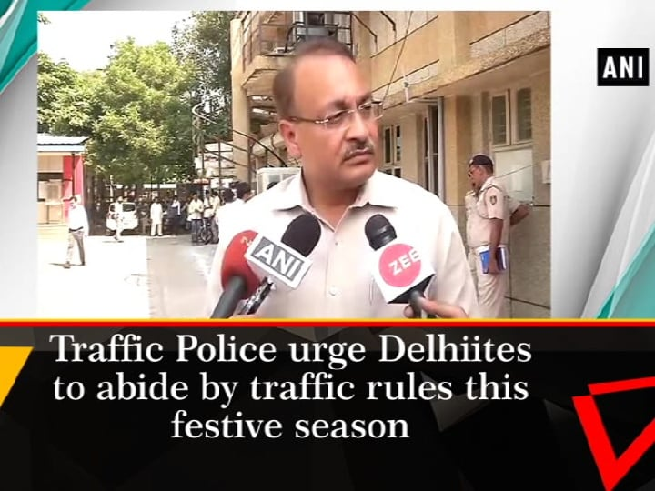 Traffic Police urge Delhiites to abide by traffic rules this festive season