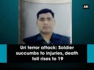 Uri terror attack: Soldier succumbs to injuries, death toll rises to 19