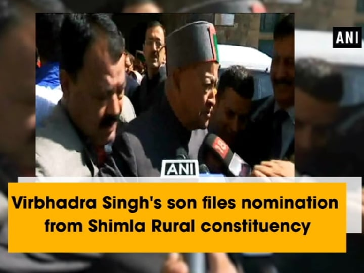 Virbhadra Singh's son files nomination from Shimla Rural constituency