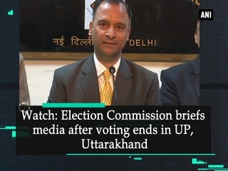 Watch: Election Commission briefs media after voting ends in UP, Uttarakhand