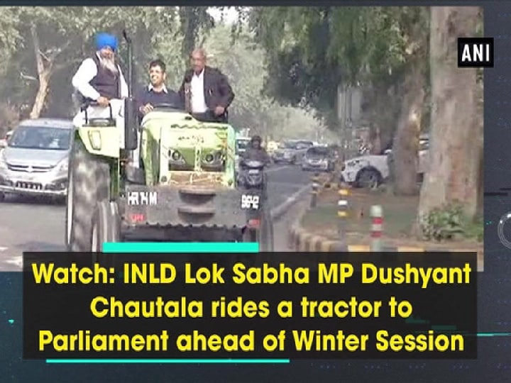 Watch: INLD Lok Sabha MP Dushyant Chautala rides a tractor to Parliament ahead of Winter Session