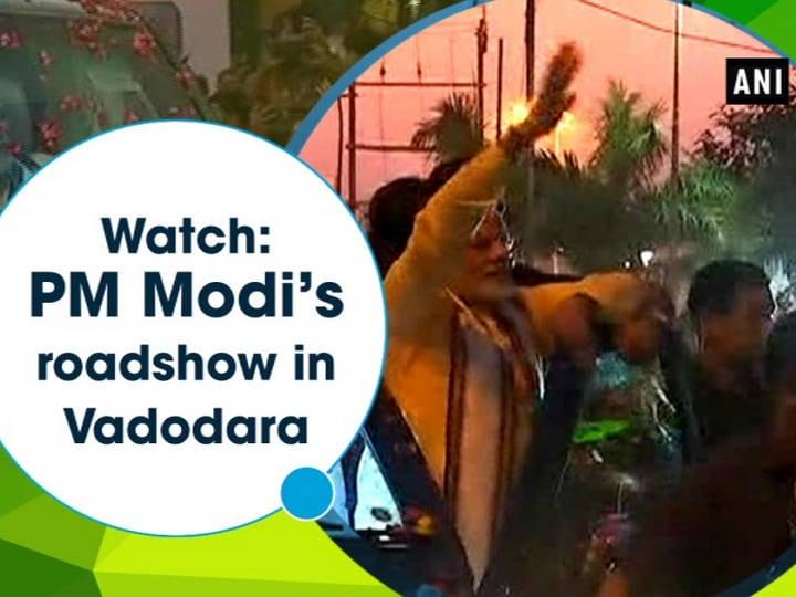 Watch: PM Modi's roadshow in Vadodara
