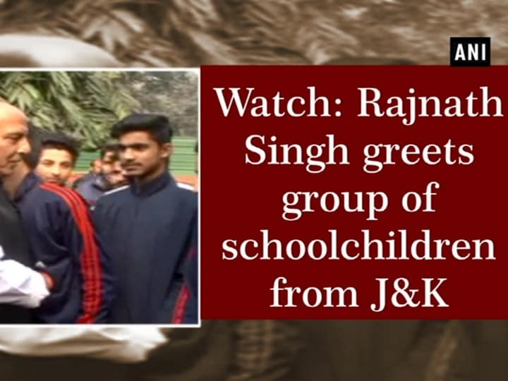 Watch: Rajnath Singh greets group of schoolchildren from J-K