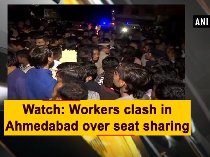 Watch: Workers clash in Ahmedabad over seat sharing