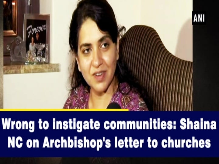 Wrong to instigate communities Shaina NC on Archbishop's letter to churches