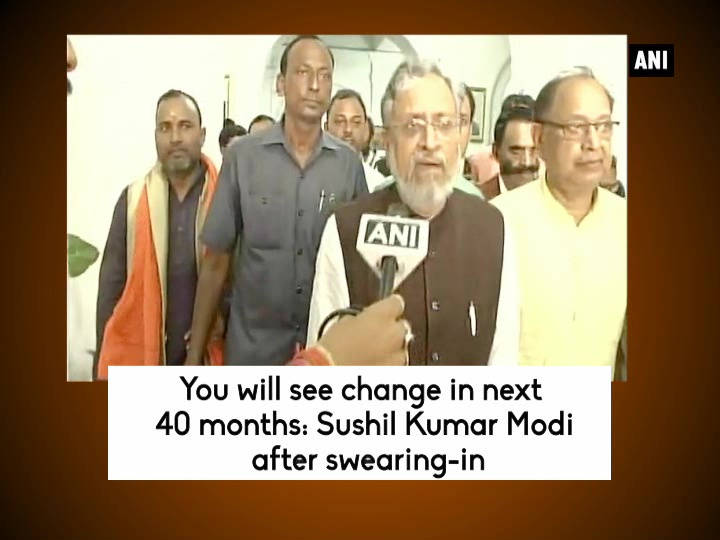 You will see change in next 40 months: Sushil Kumar Modi after swearing-in