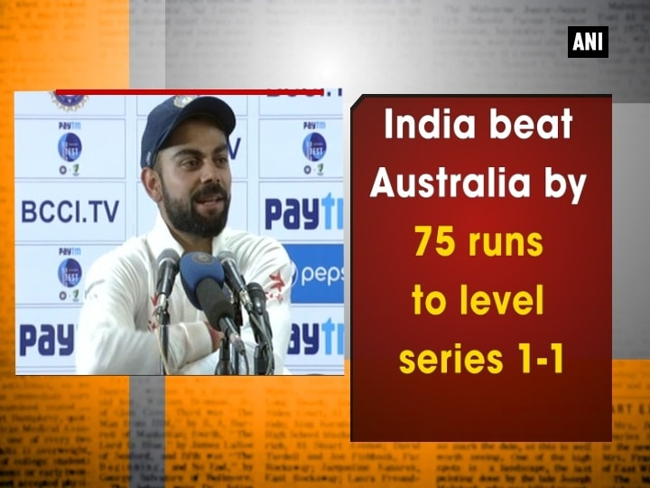 India beat Australia by 75 runs to level series 1-1