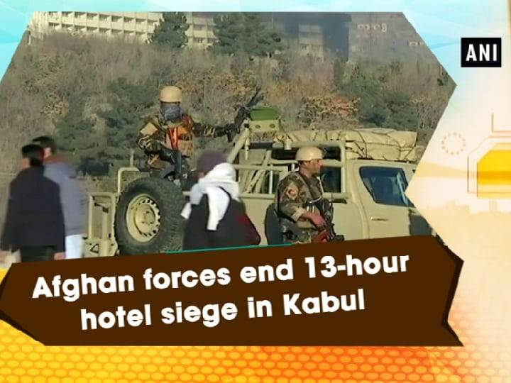 Afghan forces end 13-hour hotel siege in Kabul