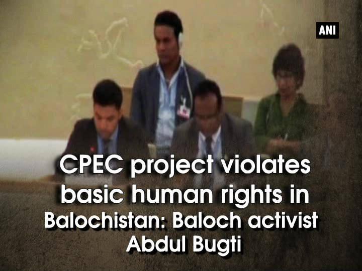 CPEC project violates basic human rights in Balochistan: Baloch activist Abdul Bugti