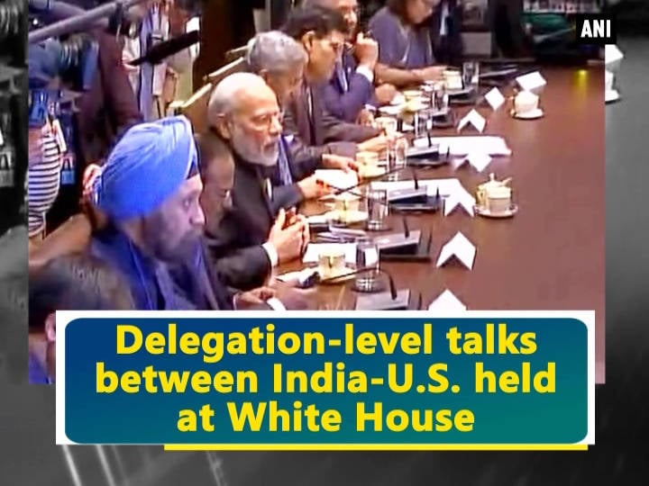 Delegation-level talks between India-U.S. held at White House
