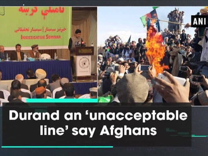 Durand an 'unacceptable line' say Afghans