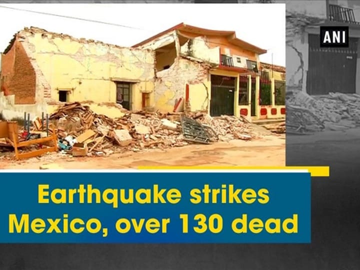 Earthquake strikes Mexico, over 130 dead