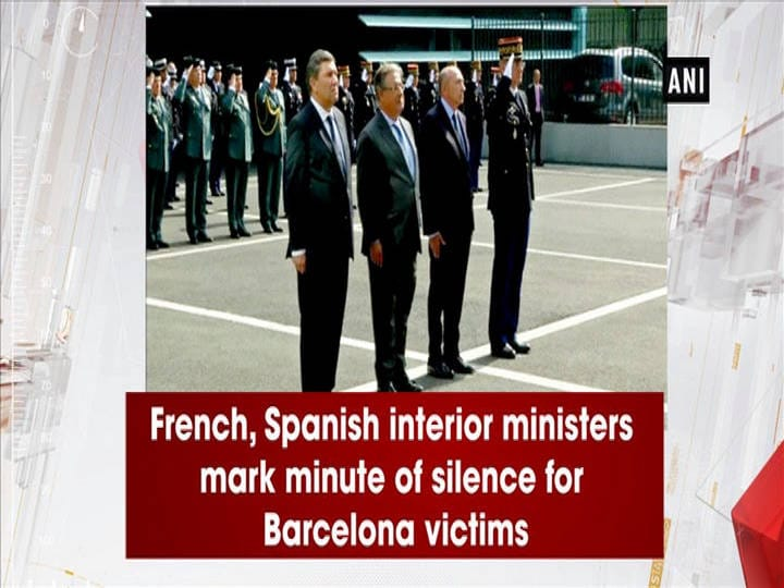 French, Spanish interior ministers mark minute of silence for Barcelona victims