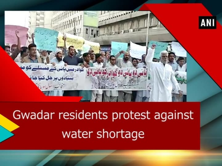 Gwadar residents protest against water shortage