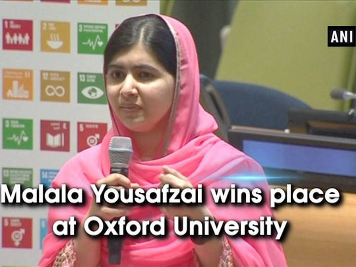 Malala Yousafzai wins place at Oxford University