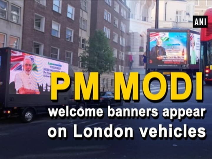 PM Modi welcome banners appear on vehicles in London
