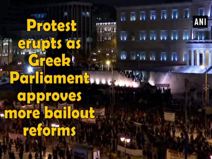 Protest erupts as Greek Parliament approves more bailout reforms