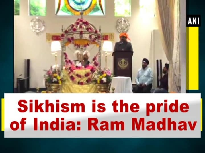 Sikhism is the pride of India: Ram Madhav