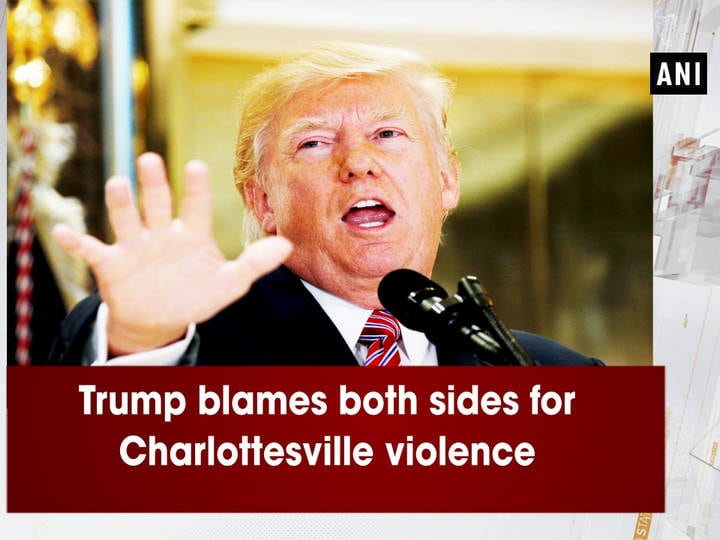 Trump blames both sides for Charlottesville violence