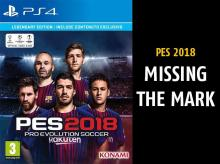 PES 2018: The game still needs work before it can overthrow rivals