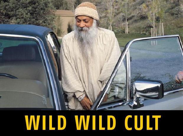 bhagwan shree rajneesh, wild wild cult