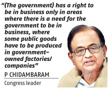 Chidambaram not on board in Opposition's divestment protest against govt