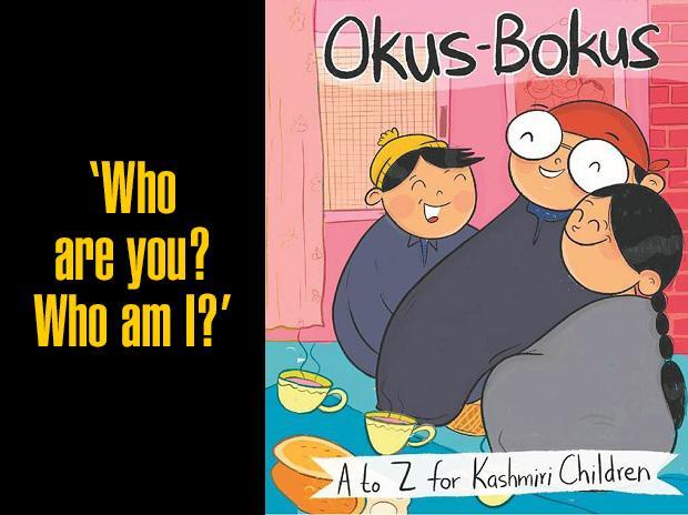 Okus-Bokus: A to Z for Kashmiri Children; Text: Onaiza Drabu; Illustrations: Ghazal Qadri; Pages: 59; Price: Rs 600