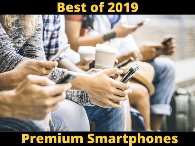 best premium smartphones of 2019