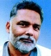 Rajesh Ranjan@Pappu Yadav