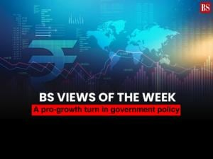 BS Views of the Week: A pro-growth turn in government policy